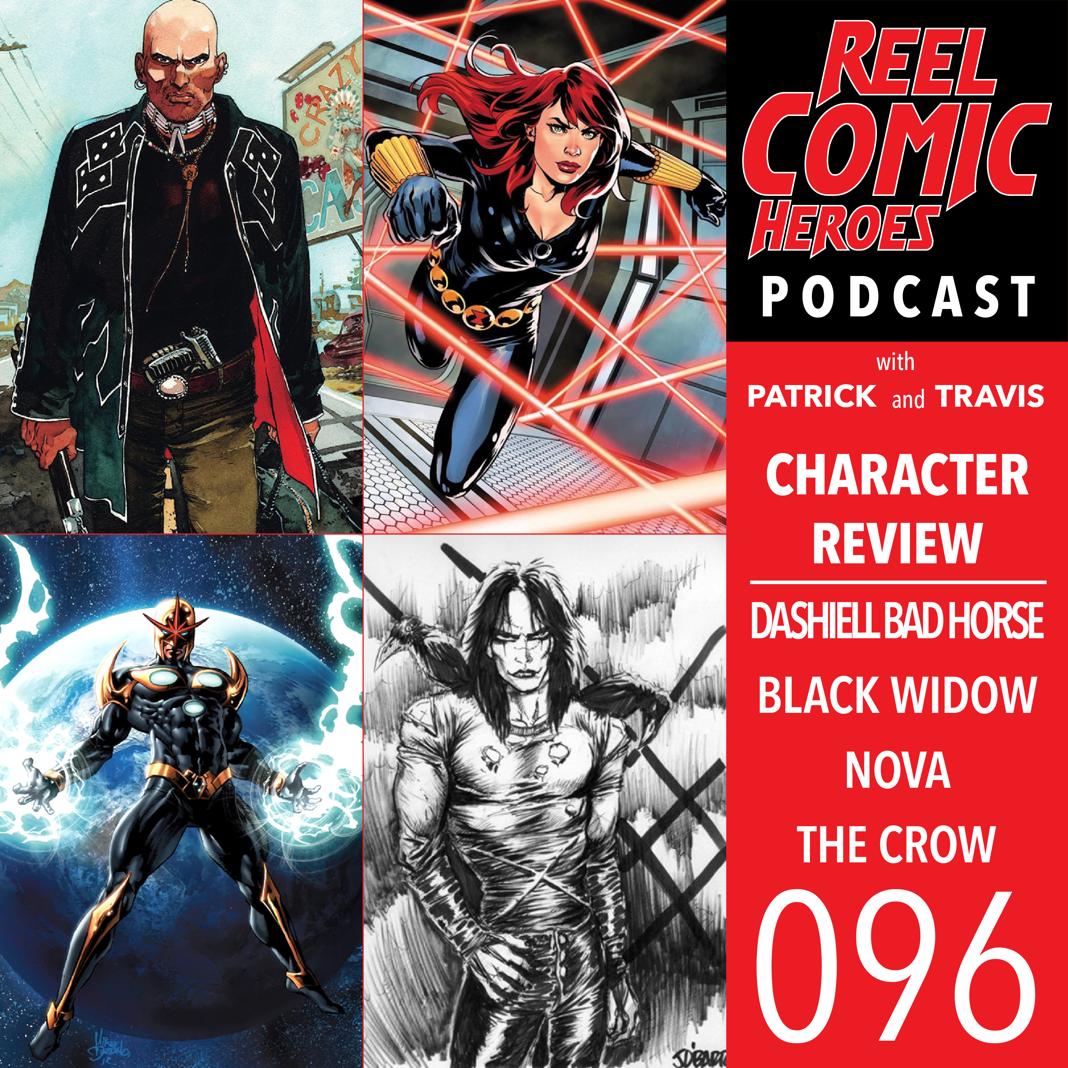 Artwork for 096 - Character Review - Dashiell Bad Horse, Black Widow, Nova & The Crow