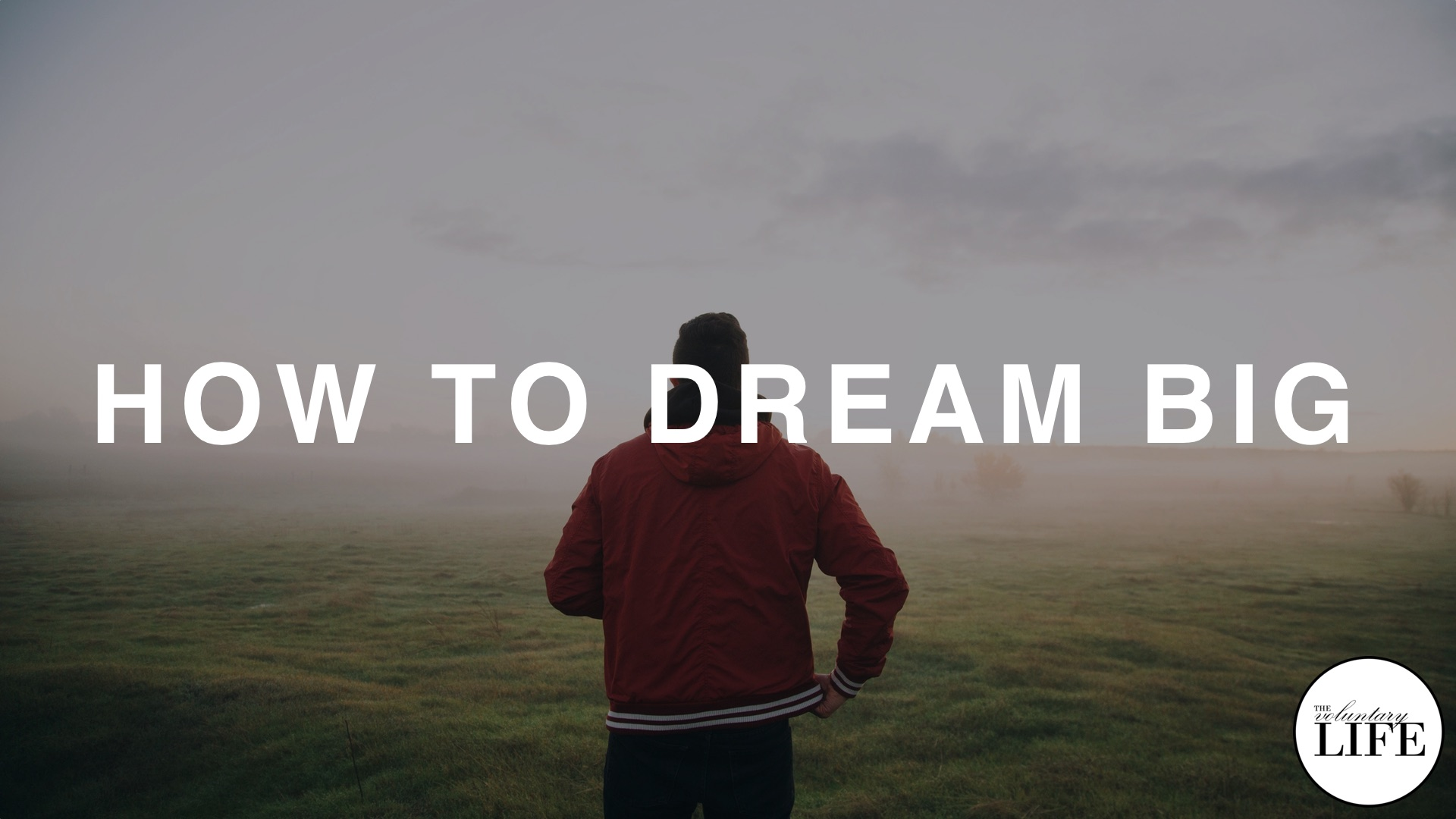 101 How To Dream Big