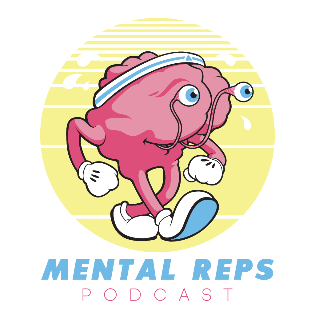 Ep. #039 Mental Reps Podcast