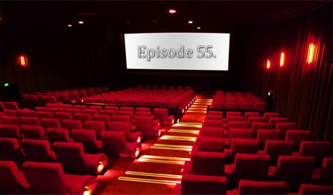 Episode 55 Geeking Out On Movies!