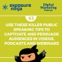 Artwork for #63: Use These Killer Public Speaking Tips To Captivate And Persuade Audiences In Videos, Podcasts And Webinars