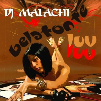 Introducing DJ Malachi: The Luv Luv Movement (Lost Files) Vol 1