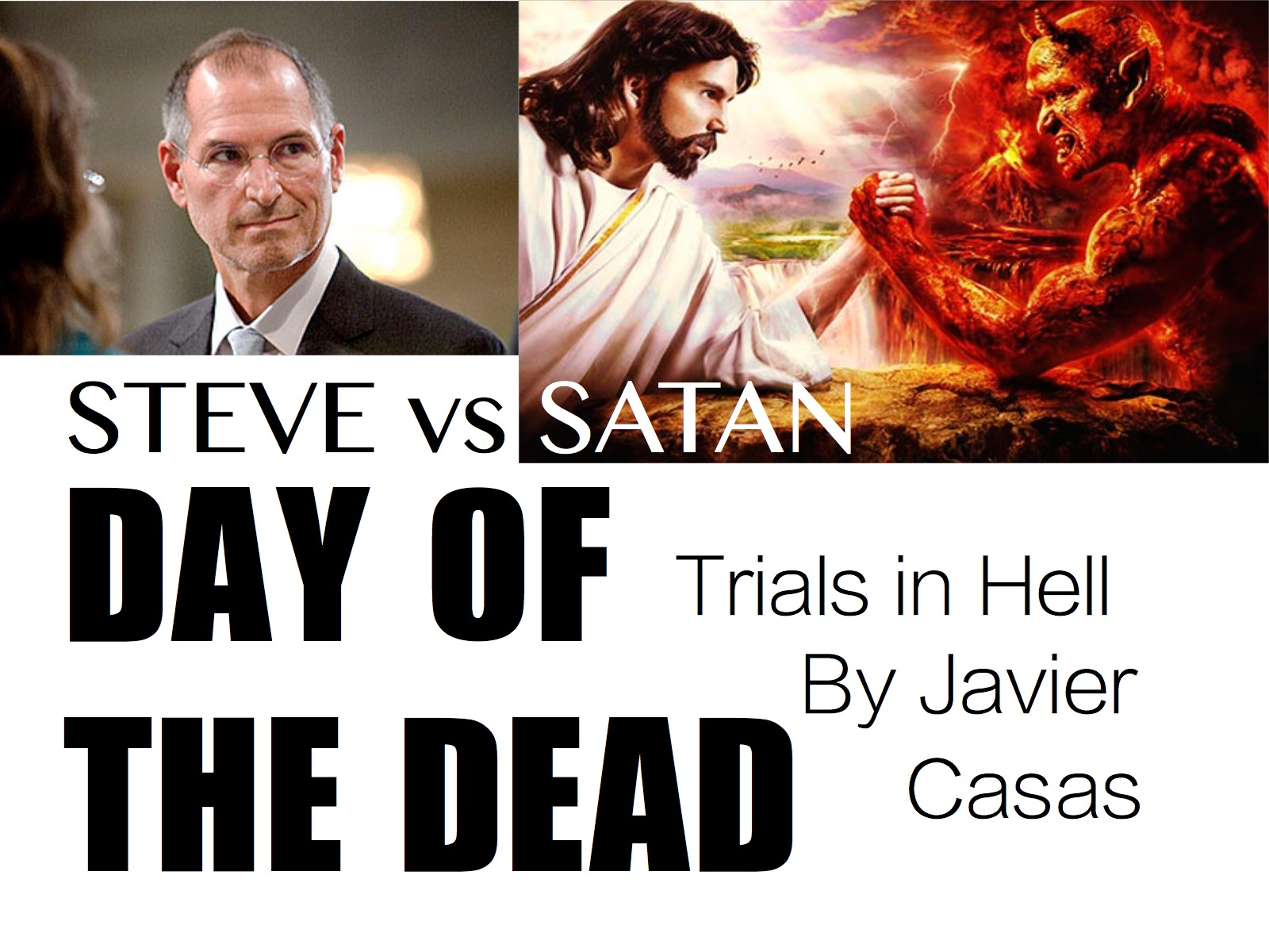 The Steve Jobs Trials - Day of the Dead / STEVE vs. SATAN - Rated R - Trials in Hell - EDM IDM DNB Drum and Bass Trap BEATS 1 Dubstep APPLE