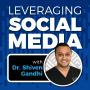 Artwork for MARKETING: Leveraging Social Media with Dr. Shiven Gandhi