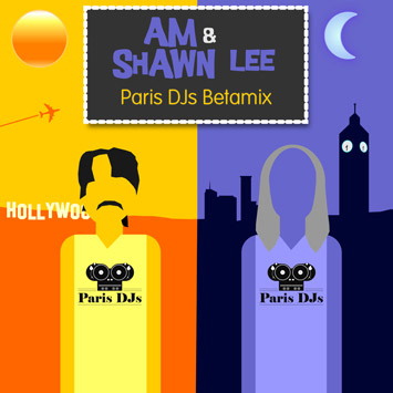 AM & Shawn Lee - Paris DJs Betamix