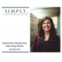 Artwork for #63 Reach Over Perfection | an unplugged episode with Amy Wicks
