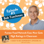 Artwork for Bob Tuschman: Former Food Network Exec Now Gets High Ratings in the Classroom