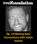 Artwork for Ep. 118 Making Real Connections with Adam Adams