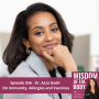 Artwork for 036. Dr. Azza Gadir on Immunity, Allergies and Vaccines