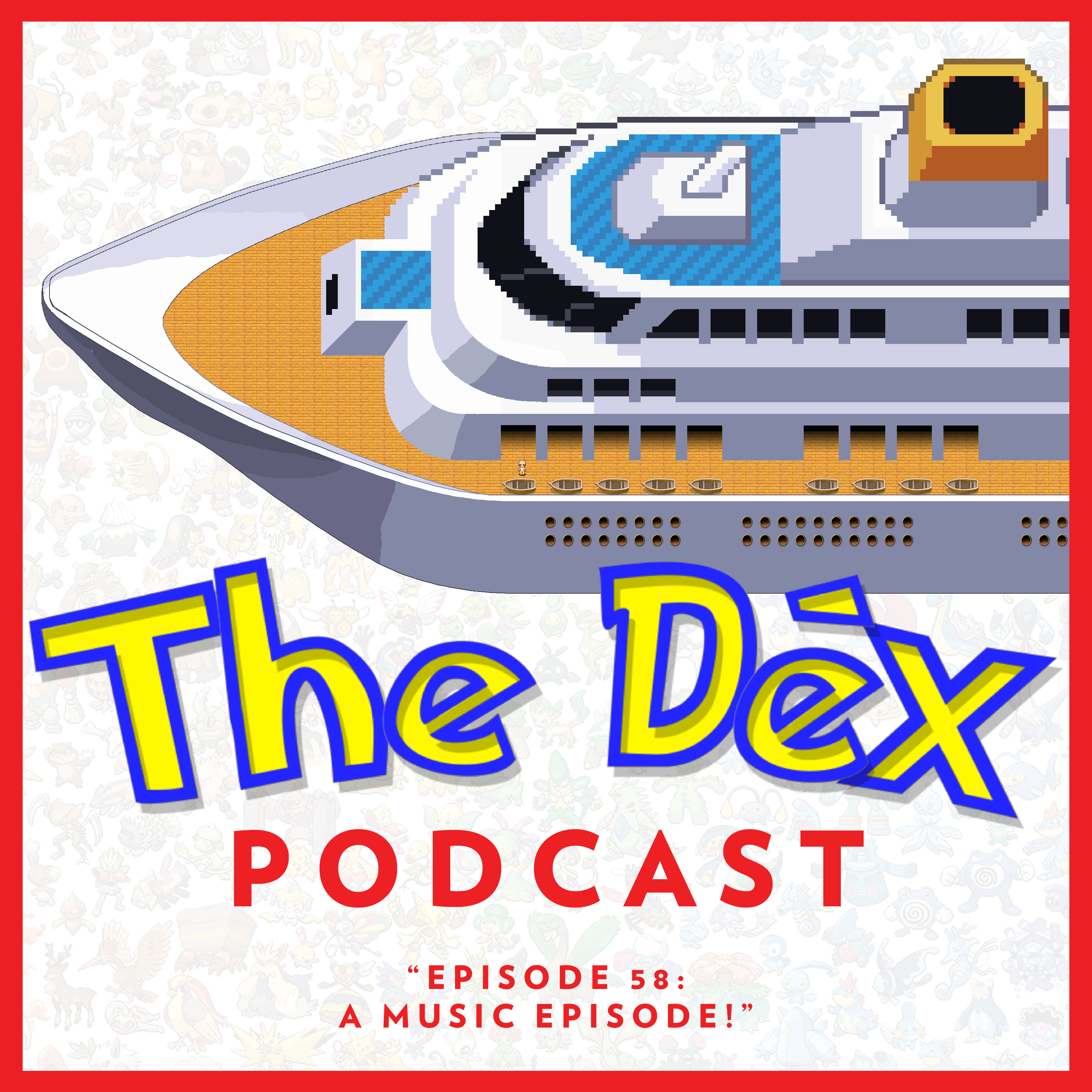 The Dex! Podcast #58: A Music Episode!