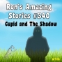 Artwork for RAS #340 - Cupid And The Shadow