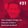 Artwork for 21- How category design can help you create a dominant product (Dave Peterson @Play Bigger)