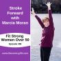 Artwork for Stroke Forward with Marcia Moran