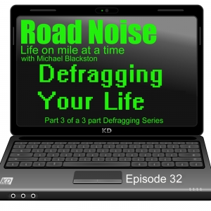 Defragging Your Life - RN 032