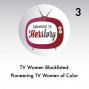 Artwork for Pioneering TV Women of Color: TV Women Blacklisted
