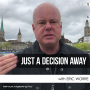 Artwork for Just a Decision Away