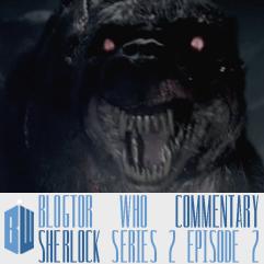 Sherlock 2.2 - Blogtor Who Commentary