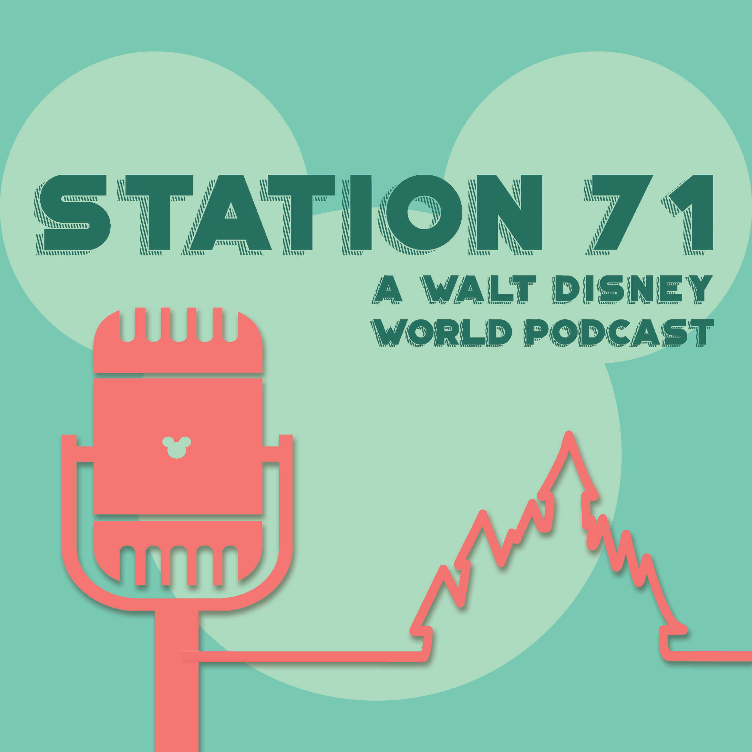 Station 71: A Walt Disney World Podcast show art