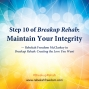 Artwork for Step 10 Breakup Rehab - Maintain Your Integrity