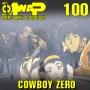 Artwork for MwaP Episode 100: Cowboy Zero