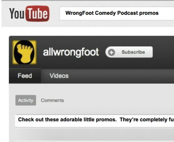 ALL WRONG FOOT ON YOU TUBE