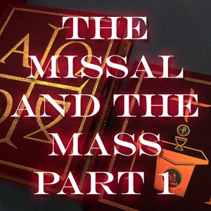 FBP 339 - The Missal And The Mass