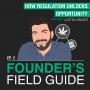 Artwork for Justin Singer - How Regulation Unlocks Opportunity - [Founder's Field Guide, EP.2]