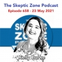 Artwork for The Skeptic Zone #658 - 23.May.2021