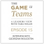 Artwork for A Conversation with Georgina Woudstra on the Game of Teams Podcast Series