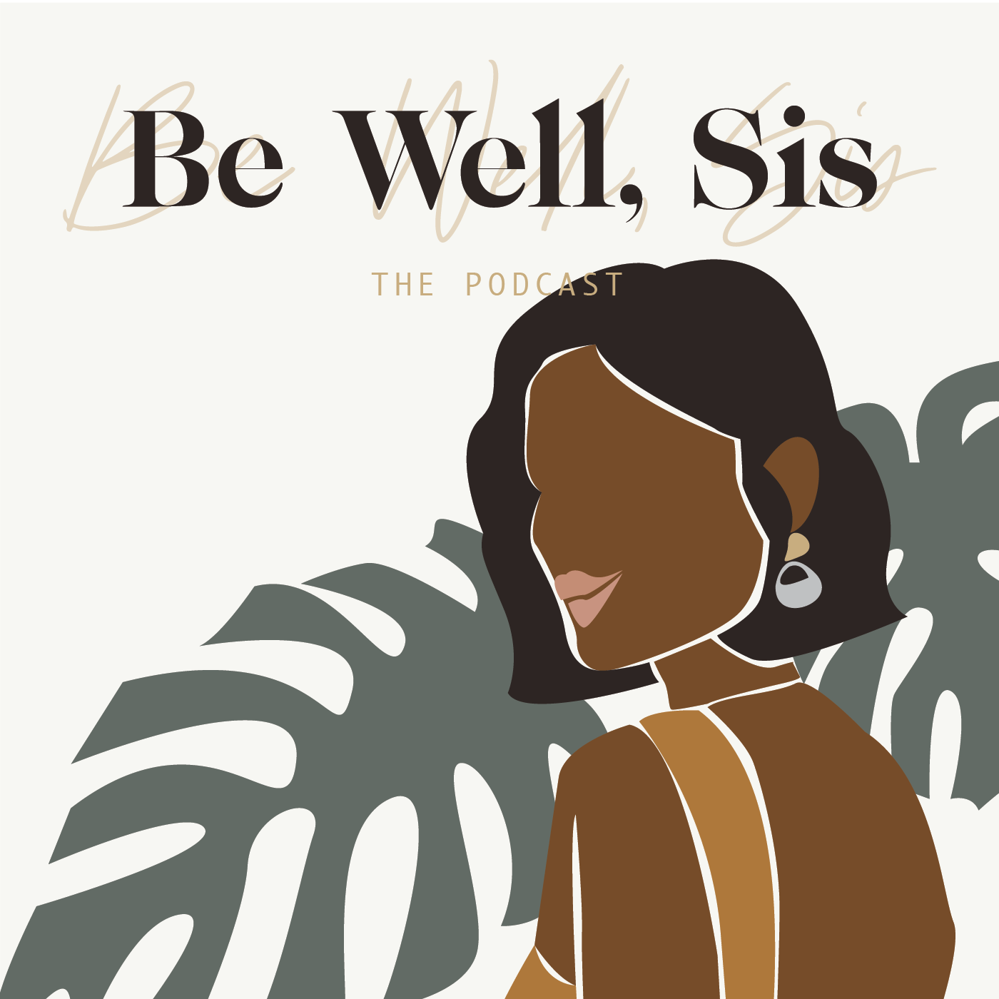 Be Well Sis: The Podcast show image