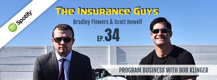 Insurance Guys Podcast | Ep34 | Bob Klinger | Program Business