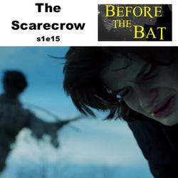 s1e15 The Scarecrow