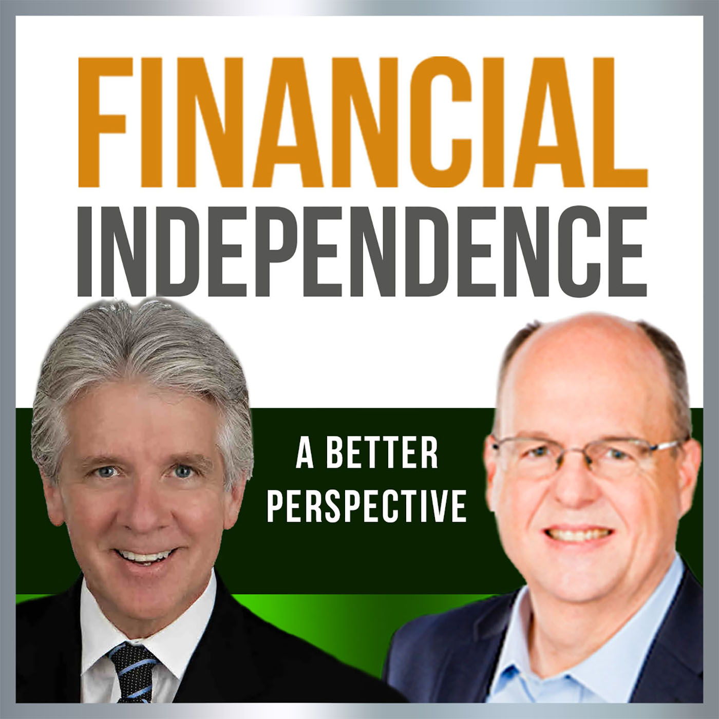 Financial Independence: A Better Perspective show art