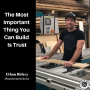 Artwork for The Most Important Thing You Can Build Is Trust - Ethan Hickey