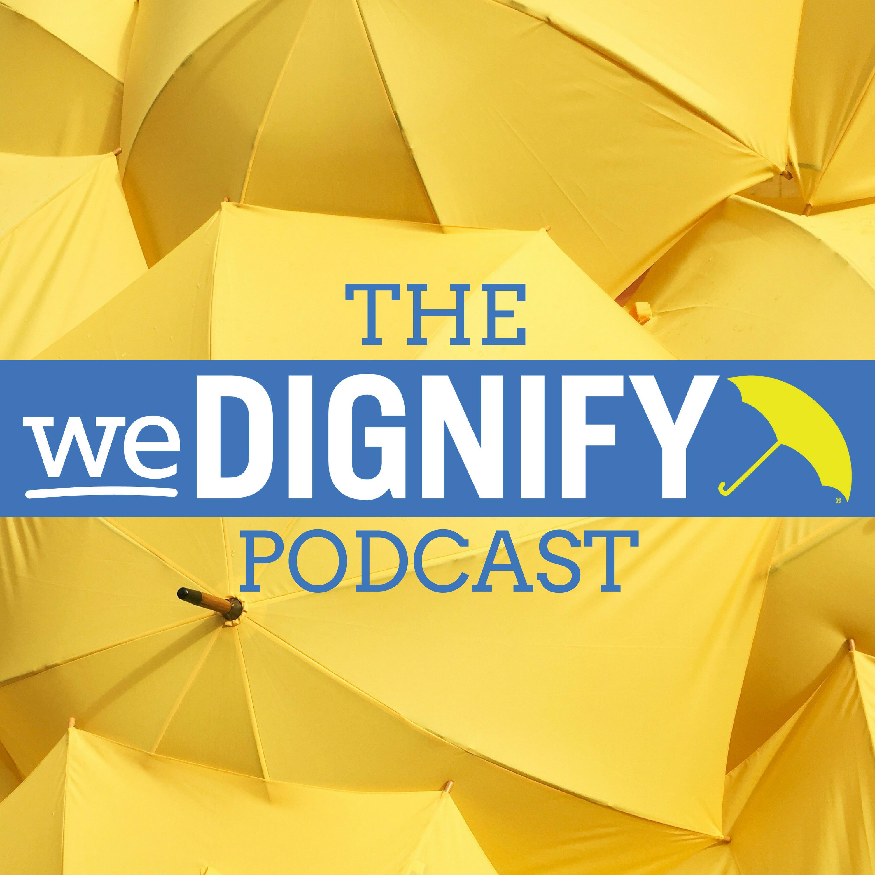 The weDignify Podcast show art