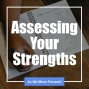 Artwork for Assessing Your Strengths