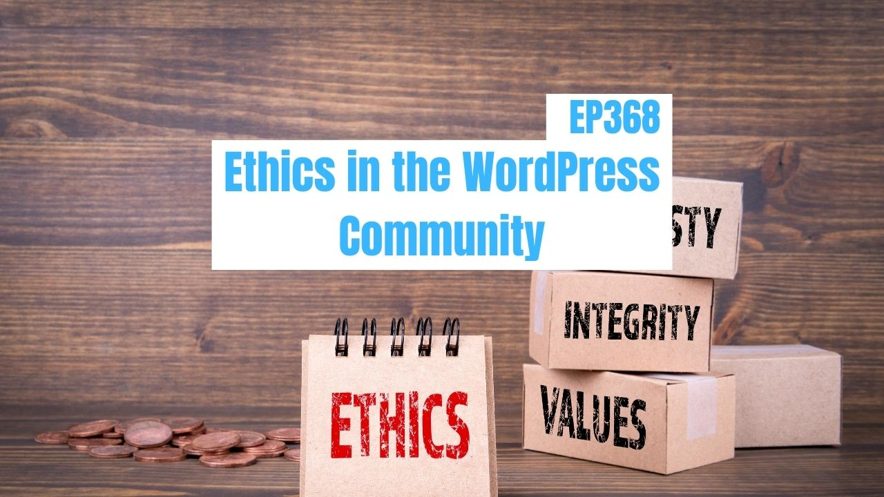 Ethics in the WordPress Community