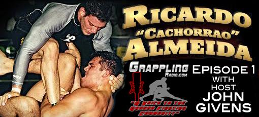Grappling Radio Ricardo Almeida Episode 1