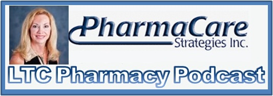 Pharmacy Podcast Episode 65 LTC Pharmacy Business co-Host & Expert: Ms. Dana Saffel PharmD