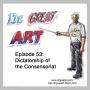 Artwork for Episode 53: Dictatorship of the Consensoriat