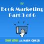 Artwork for Autopilot Book Marketing (E12, P3 of 6)