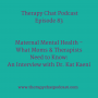 Artwork for 83: Maternal Health - What Moms & Therapists Need To Know