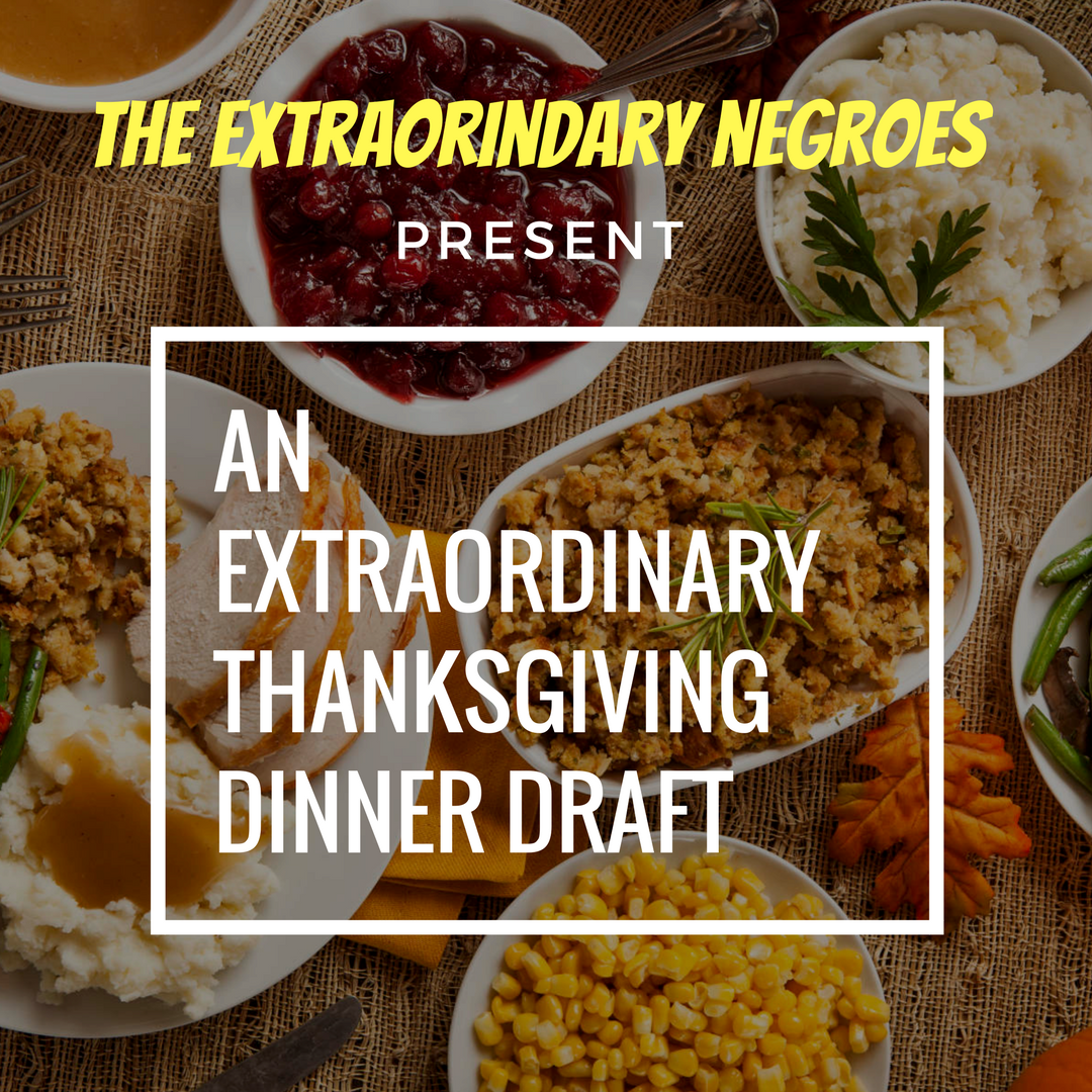 An Extraordinary Thanksgiving Dinner Draft (Feat. Law Ware)