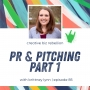 Artwork for Episode 85 - PR and Pitching with Brittney Lynn Part 1
