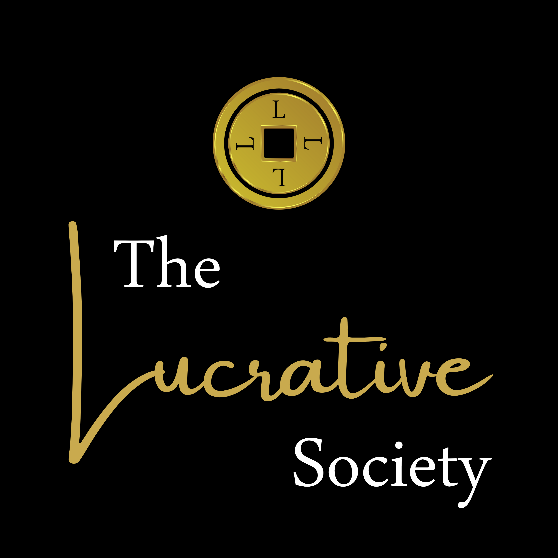 The Lucrative Society™ show art