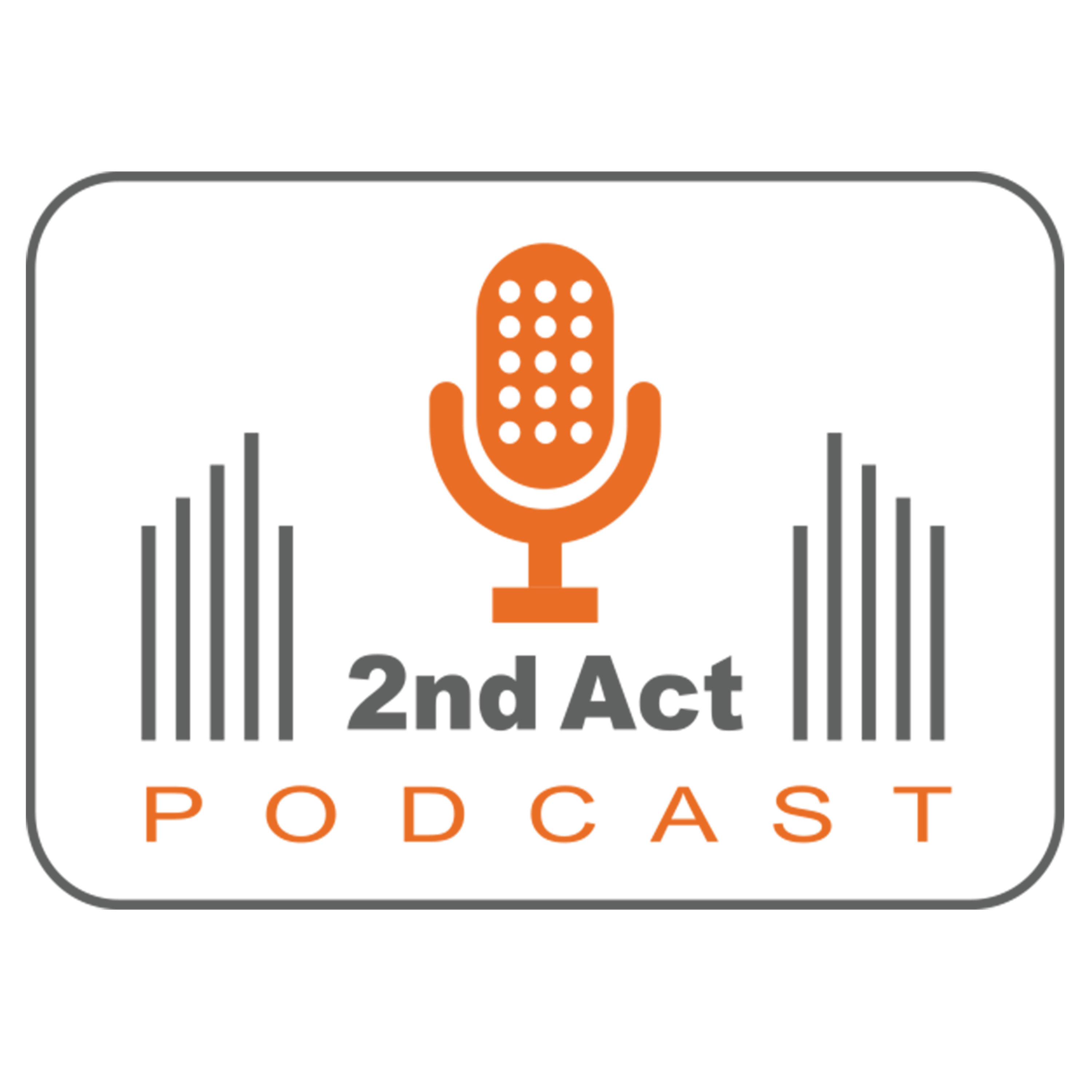 2nd Act Podcast show art