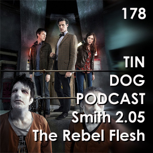 TDP 178: The Rebel Flesh