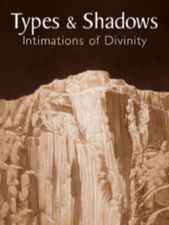 """Types and Shadows: Intimations of Divinity"" with Dawn Pheysey"