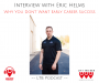 Artwork for Eric Helms: Why You Don't Want Early Career Success