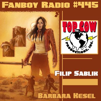 Fanboy Radio #445 - Barbara Kesel & Filip Sablik